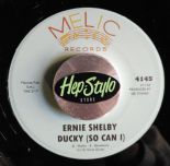 45 RE ✦ ERNIE SHELBY✦ DUCKY (SO CAN I)/SUMMERTIME - SUPERB '64 MELIC R&B DANCER